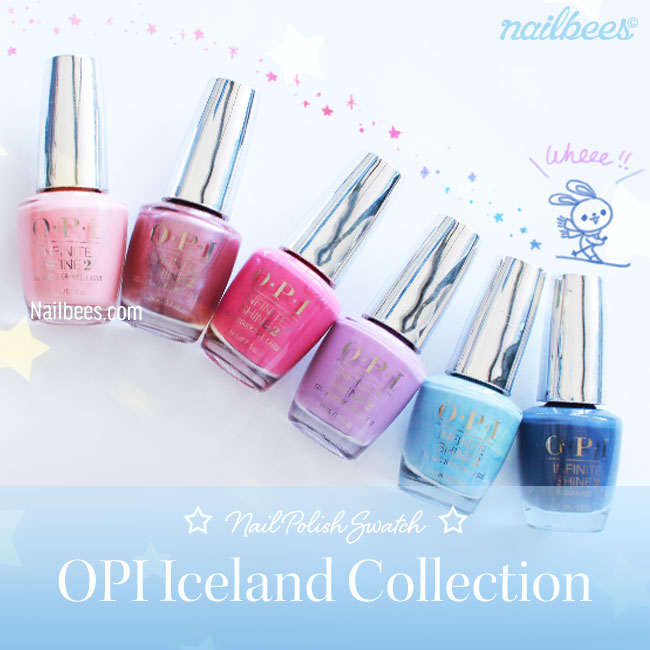 OPI ICELAND COLLECTION SWATCHES